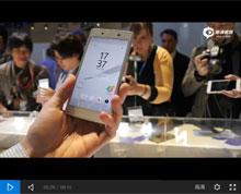 索尼Xperia Z5上手体验