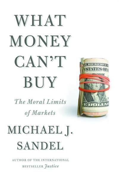 桑德尔新书《钱不应该买什么》