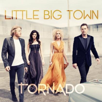 Little Big Town《Tornado》