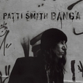 Patti Smith《Banga》