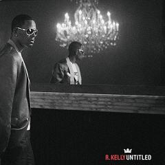 新碟碟报:R.Kelly《Untitled》