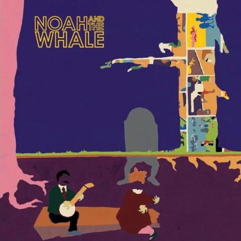 专辑:NoahAndTheWhale《PeacefulThe…》