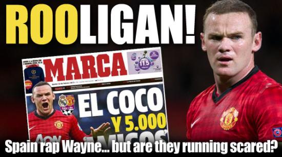 《马卡报》称鲁尼是足球流氓